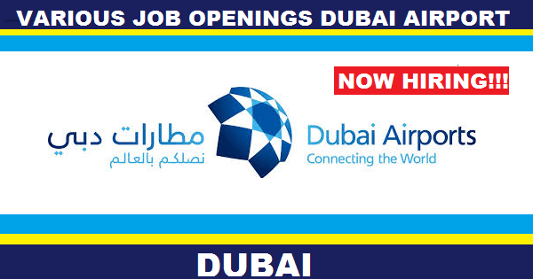 Dubai Airports Job Opportunities 2017